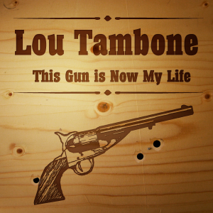 Every Song Tells A Story: This Gun Is Now My Life